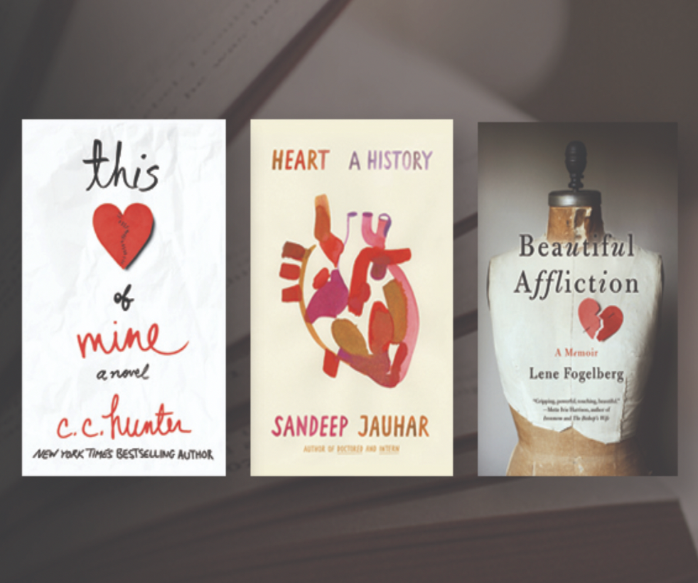 Collage of three book covers: This Heart of Mine, Heart: a History, and Beautiful Affliction: a memoir