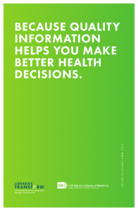 libraries transform poster that reads, because quality information helps you make better health decisions