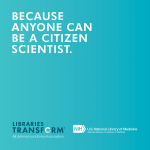 Graphic Because anyone can be a citizen scientist