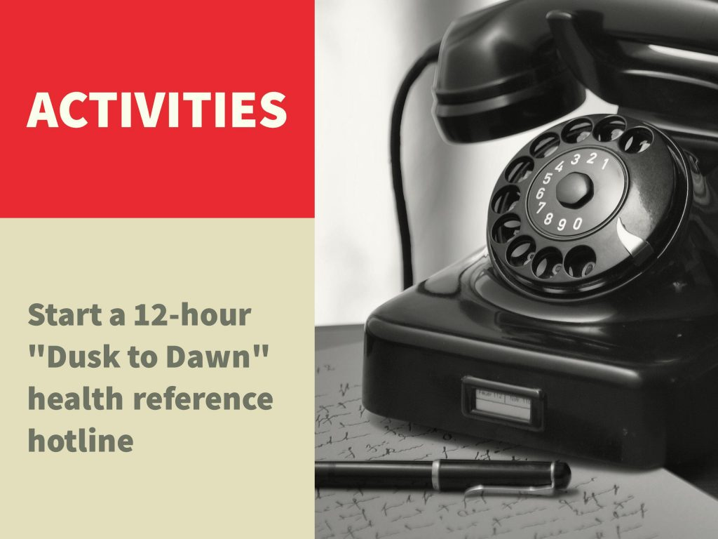 Adobe Spark image showing a phone with text that says activities: start a twelve hour dusk to dawn health reference hotline