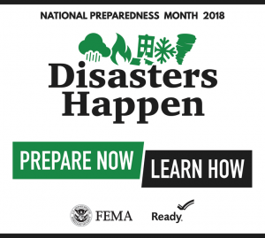 National Preparedness Month 2018 Logo. Disasters Happen Prepare Now Learn How. FEMA, Ready.gov