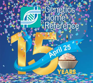 Genetics Home Reference celebrating 15 years