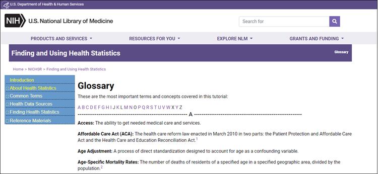 the glossary section of the National Information Center on Health Services Research  & Health Care Technology website