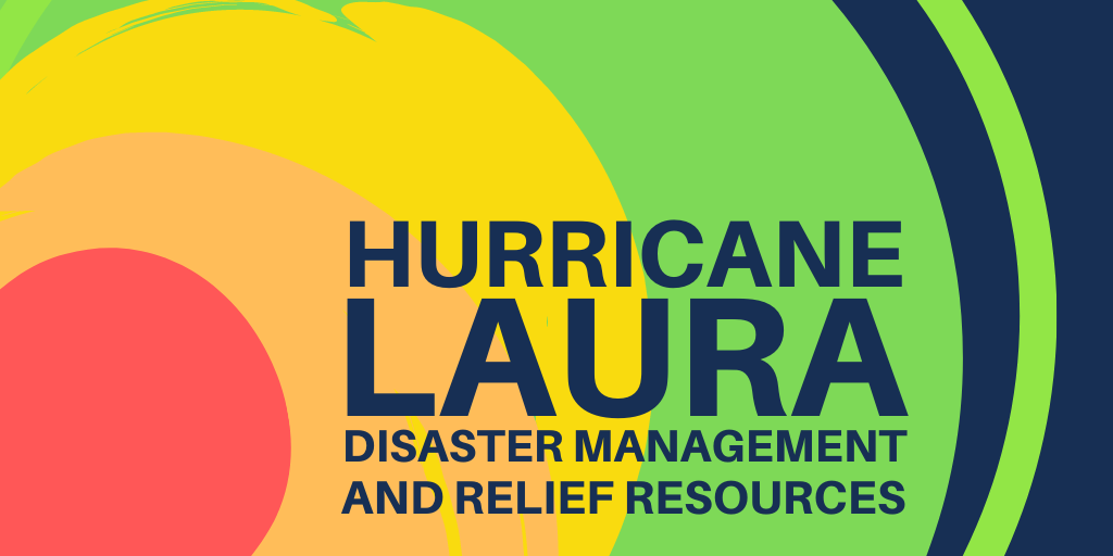 "A stylized red, orange, yellow, and green concentric background that reads ""Hurricane Laura Diasster Management and relief resources"""