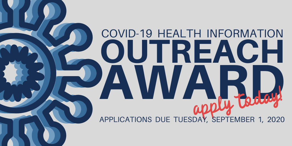 COVID-19 health information outreach award, apply today! applications due September 1, 2020
