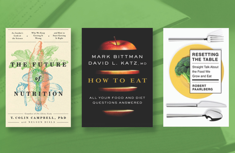 NNLM Reading Club selection for March 2021: The Future of Nutrition by Dr. T. Colin Campbell, How to Eat by Mark Bittman and David Katz, and Resetting the Table by Robert Paarlberg