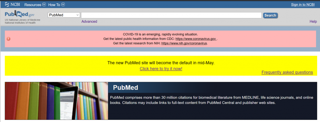 "Legacy PubMed homepage, including the banner alert ""The new PubMed site will become the default in mid-May."""